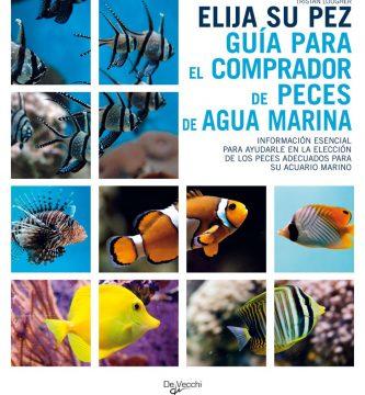 Elija su pez, Guía para el comprador de peces de agua marina